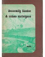 A titkos várfolyosó - Dessewffy Sándor