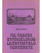 Az Aszódi Evangélikus Leánynevelő története - Detre János