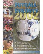 Futballévkönyv 2002 II. kötet - Dévényi Zoltán, Ládonyi László (szerk.), Pintér Patrick (szerk.)