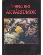 Tengeri akváriumok - Dezse Tibor
