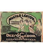 Magyar lányok virágos kertje - Dezső Gábor