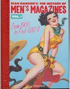 Dian Hanson's: The History of Men's Magazines Vol.1 - Dian Hanson