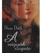 A vágyak szigete - Diana Dorth