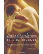 Titkok örvénye - Diane Chamberlain