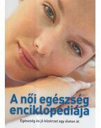 A női egészség enciklopédiája - Dibás Gabriella