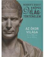 Az ókor világa Kr.e.900-tól Kr.u.430-ig - Dibás Gabriella (szerk.)
