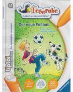 Der neue Fußball - DIETL, ERHARD, Wilfried Gebhard
