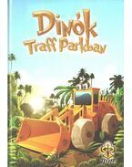Dinók Traff Parkban - Bihariné Kun Erika