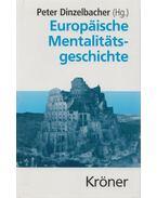 Europäische Mentalitätsgeschichte - Dinzelbacher, Peter