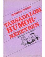 Társadalom humornézetben - Diószegi György