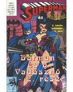 Superman és Batman 1995/2. 17. szám - Dixon, Chuck, Shooter, Jim