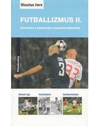 Futballizmus II. - Dlusztus Imre