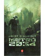 Metró 2034 (dedikált) - Dmitry GLUKHOVSKY