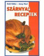 Szárnyas receptek - Dobi Ildikó, Járay Mari