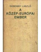 A Közép-Európai ember - Dobossy László