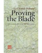 Proving the Blade - Dobosy Antal
