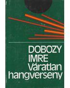 Váratlan hangverseny - Dobozy Imre