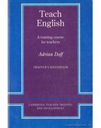 Teach English - A training course for teachers - Doff, Adrian