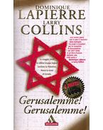 Gerusalemme! Gerusalemme! - Dominique Lapierre, Larry Collins