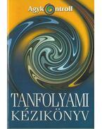 Agykontroll tanfolyami kézikönyv - Domján László