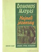 Hajnali józanság - Domokos Mátyás