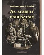 Az elárult hadosztály - Domonkos László