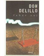 Fehér zaj - Don DeLillo