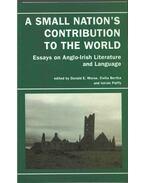 A Small Nation's Contribution to the World - Donald E. Morse, Bertha Csilla, Pálffy István
