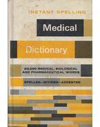 Instant Spelling Medical Dictionary - Donald O. Bolander, Rita Bisdorf
