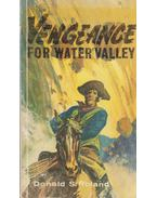 Vengeance for water valley - Donald S. Rowland