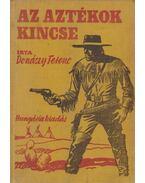 Az aztékok kincse - Donászy Ferenc