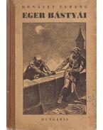 Eger bástyái - Donászy Ferenc