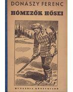 Hómezők hősei - Donászy Ferenc
