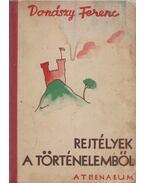 Rejtélyek a történelemből - Donászy Ferenc