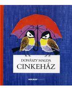 CINKEHÁZ - Donászy Magda