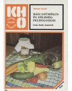 Házi gyümölcs- és zöldségfeldolgozás - Donath, Ehrhard