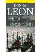 Halál idegenben - Donna Leon