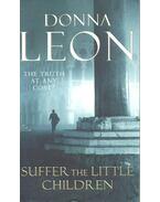 Suffer the Little Children - Donna Leon
