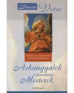 Arkangyalok és felemelkedett mesterek - Doreen Virtue