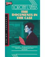 The Documents in the Case - Dorothy L. Slayers, Robert Eustace