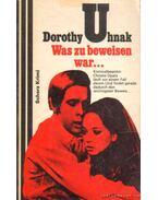 Was zu beweisen war... - Dorothy Uhnak