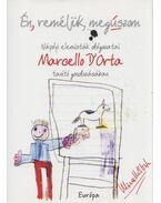 Én, reméljük, megúszom - Dorta, Marcello