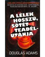 A lélek hosszú, sötét teadélutánja - Douglas Adams