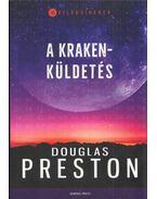 A Kraken-küldetés - Douglas Preston