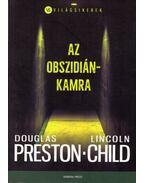 Az obszidiánkamra - Douglas Preston, Lincoln Child