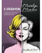 A díványon: Marilyn Monroe - Dr. Alma H. Bond