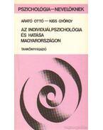 Az individuálpszichológia és hatása Magyarországon - Dr. Arató Ottó, Kiss György