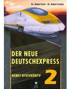 Der neue Deutschexpress 2. - Német nyelvkönyv - Dr. Babári Ernő, Dr. Babári Ernőné