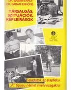 Társalgás, szituációk, képleírások - Dr. Babári Ernő, Dr. Babári Ernőné
