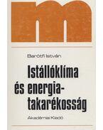 Istállóklíma és energiatakarékosság - Dr. Barótfi István